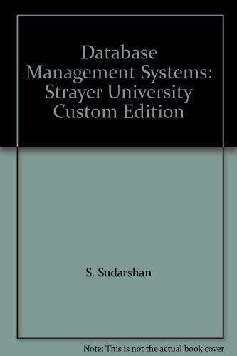 9780077238469: Database Management Systems: Strayer University Custom Edition