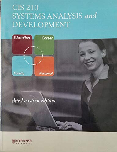 CIS 210 Systems Analysis and Development: Strayer University
