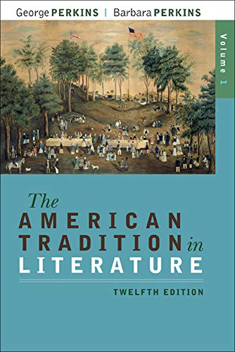 9780077239046: The American Tradition in Literature, Volume 1(book alone)