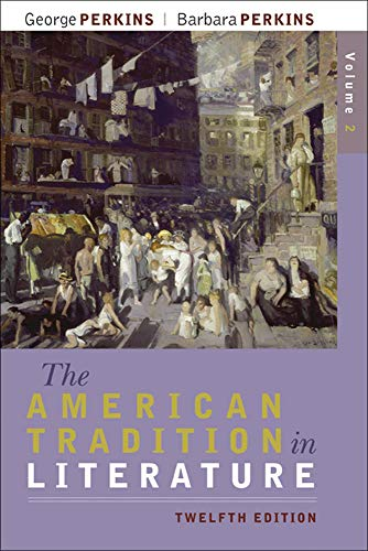 The American Tradition in Literature, Volume 2 (book alone): George Perkins
