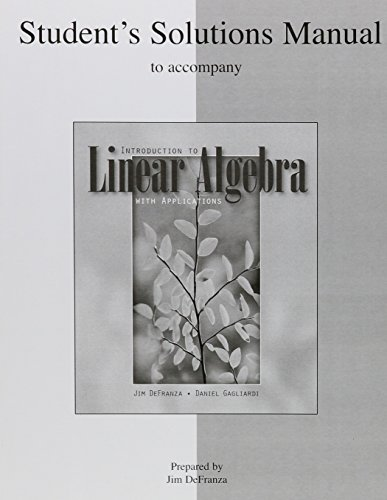 Student's Solutions Manual t/a Intro to Linear: DeFranza, James