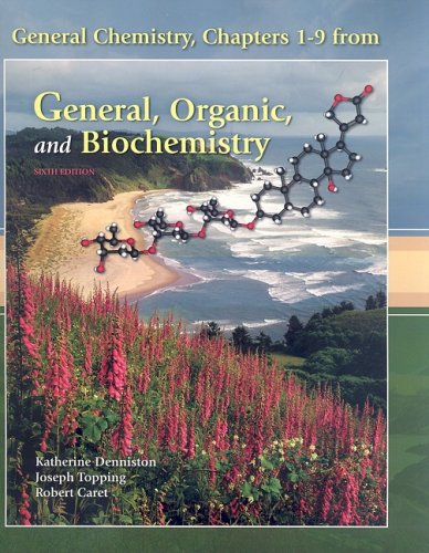 9780077239879: General, Organic, and Biochemistry Chapters 1-9 (Sixth Edition)