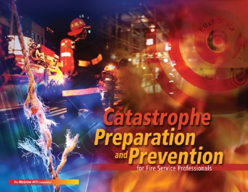 9780077240554: Catastrophe Preparation & Prevention for Fire Service Professionals w/ Student DVD
