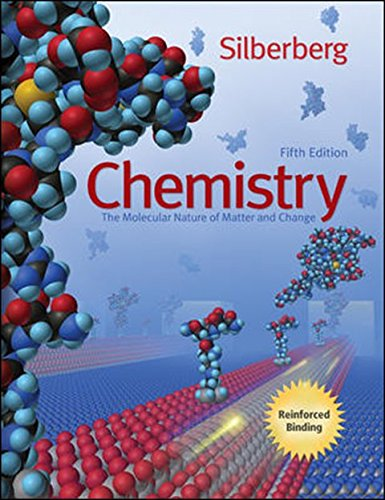 Chemistry 5th (The Molecular Nature of Matter and Change): Silerberg