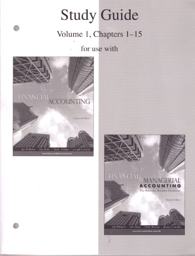 9780077243838: Study Guide, Volume 1, Chapters 1-15 to accompany Financial Accounting 14e, and Financial & Managerial Accounting 15e
