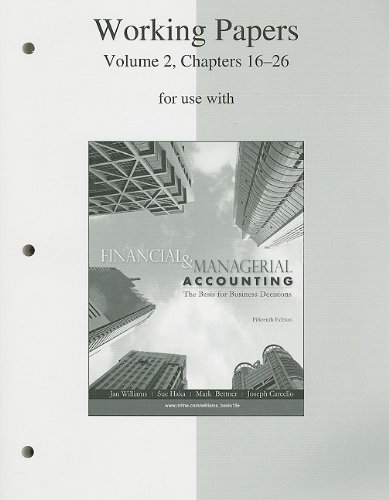 9780077243869: Working Papers, Volume 2, Chapters 16-26 to accompany Financial & Managerial Accounting 15e