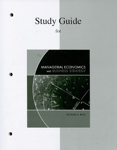 9780077245740: Study Guide for Managerial Economics and Business Strategy