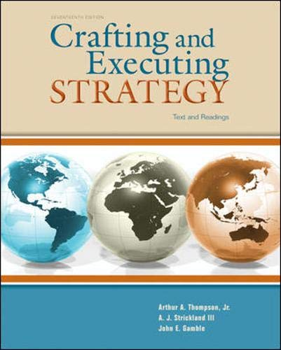 Crafting and Executing Strategy : Text and: Thompson, Arthur A.,