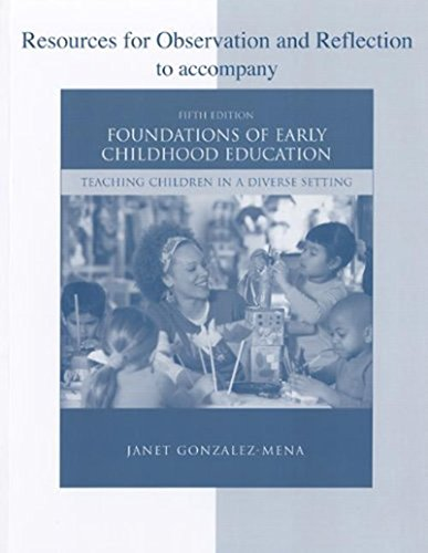 9780077255138: Resources for Observation and Reflection for use with Foundations of Early Childhood Education