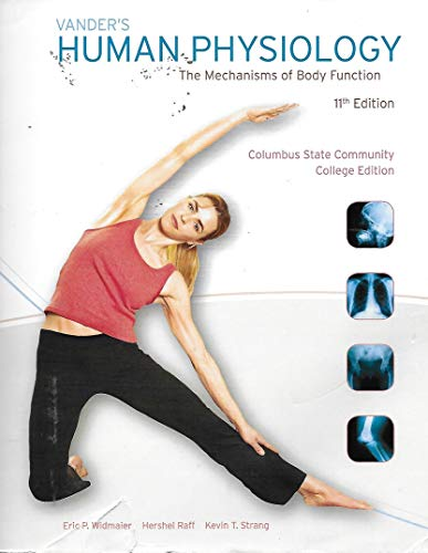 9780077255497: Vander's Human Physiology: The Mechanisms of Body Function, Columbus State Community College, 11e