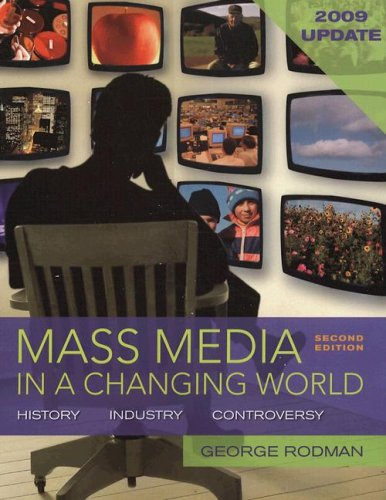 9780077257309: Mass Media in a Changing World, 2009 Updated Edition with Media World 2.0 DVD