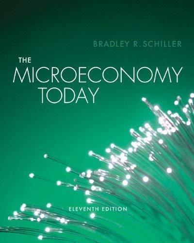 The Micro Economy Today (The Micro Economy Today): Bradley R Schiller