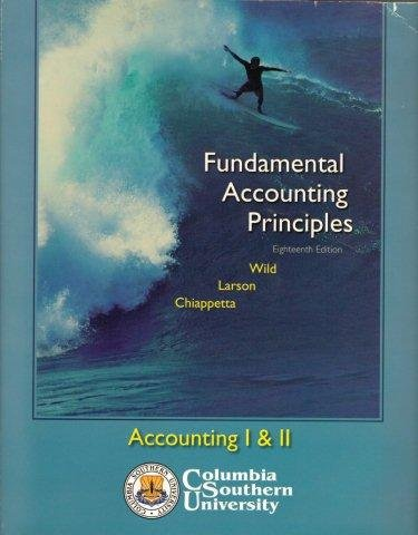 9780077258016: Fundamental Accounting Principles, 18th Edition (Accounting I & II, Columbia Southern University)
