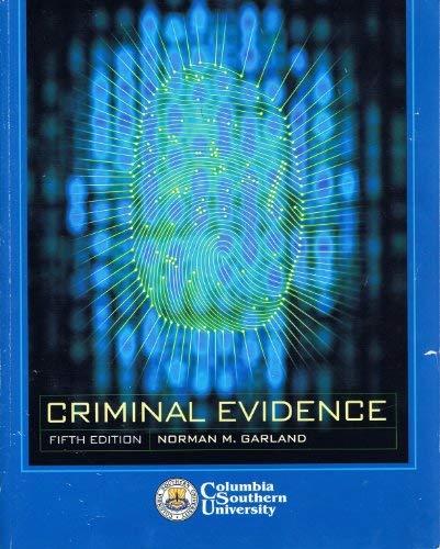 9780077261795: Criminal Evidence (Columbia Southern University)