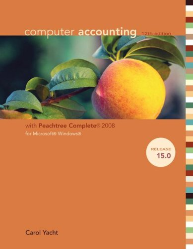 9780077261818: Computer Accounting with Peachtree Complete 2008, Release 15.0 with CD-ROM