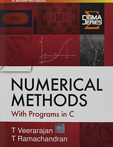 9780077263744: Numerical Methods with Programs in C (Sigma)