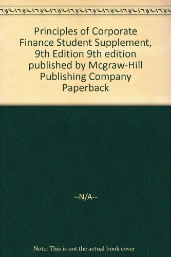 9780077263997: Principles of Corporate Finance Student Supplement, 9th Edition