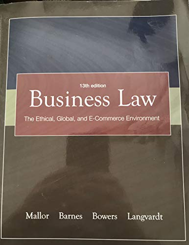 Business Law The Ethical, Global, and E-Commerce: Mallor, Jane; Barnes,