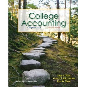 College Accounting Ch. 1-14-Textbook ONLY: John J. Wild;