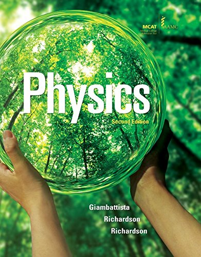 Physics Volume 1 (9780077270698) by Alan Giambattista; Betty Richardson; Robert Richardson