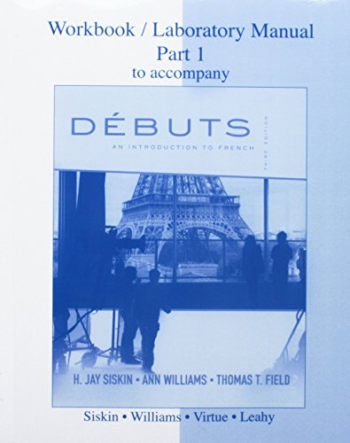 DEBUTS:INTRO.TO FRENCH-WKBK/LA: SISKIN