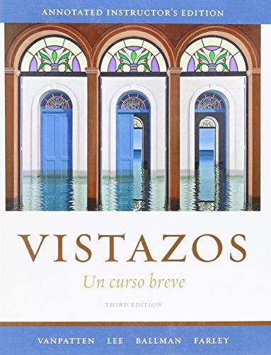 9780077272975: Vistazos: Un Curso Breve (Spanish Edition)