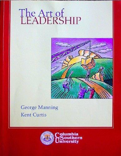 9780077274078: The Art of Leadership