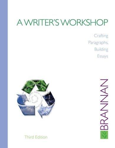 9780077275648: A Writer's Workshop: Crafting Paragraphs, Building Essays