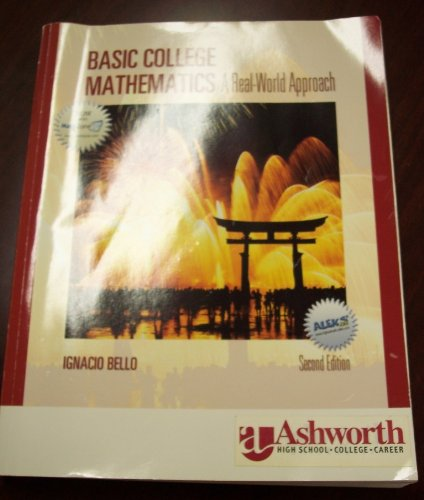 9780077280611: Basic College Mathematics: A Real-World Approach (Second Edition) Custom Edition for Ashworth University