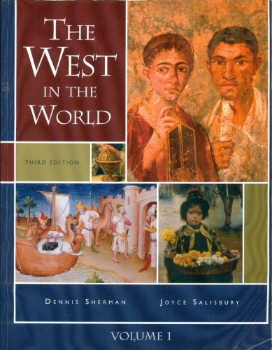 9780077281984: The West in the World, Volume 1 (Chapters 1-10) [Paperback]