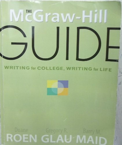 9780077282363: The McGraw-Hill Guide: Writing for College, Writing for Life
