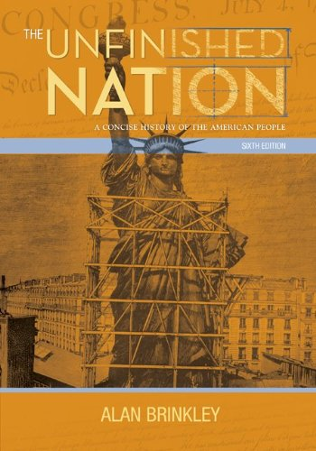 9780077286347: The Unfinished Nation: A Concise History of the American People, Combined Hardcover