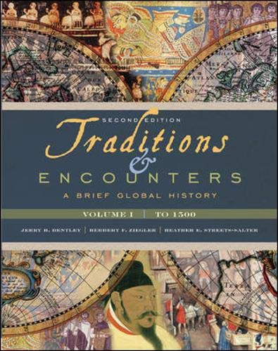 9780077286422: Traditions & Encounters: A Brief Global History, Volume I