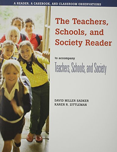Student READER CD-Rom to accompany Teachers, Schools,: Sadker, David M.;