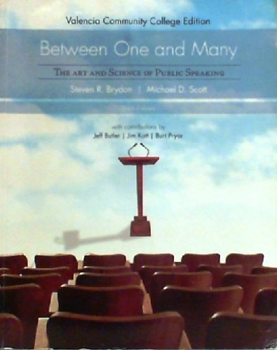 9780077287597: Between One and Many, the Art and Science of Public Speaking, 6th Edition, Valencia Community Colleg