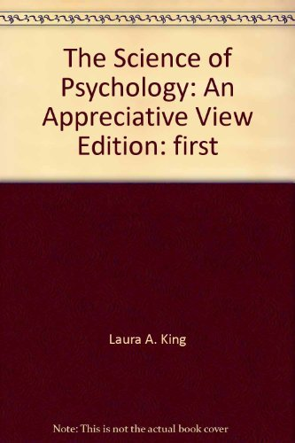 9780077289416: The Science of Psychology: An Appreciative View [Paperback]