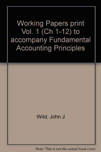 Working Papers Print Vol. 1 (Ch 1-12): John J Wild,