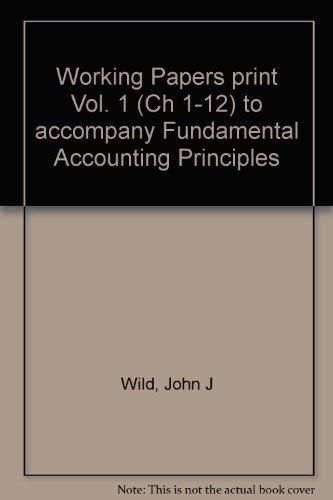 9780077289515: Working Papers to Accompany Fundamental Accounting Principles: Chapters 1-12 v.1