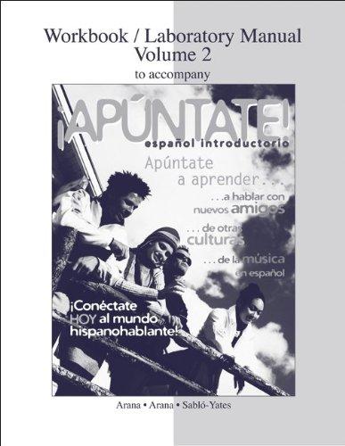 9780077289805: Workbook / Laboratory Manual Vol 2. to accompany ¡Apúntate!