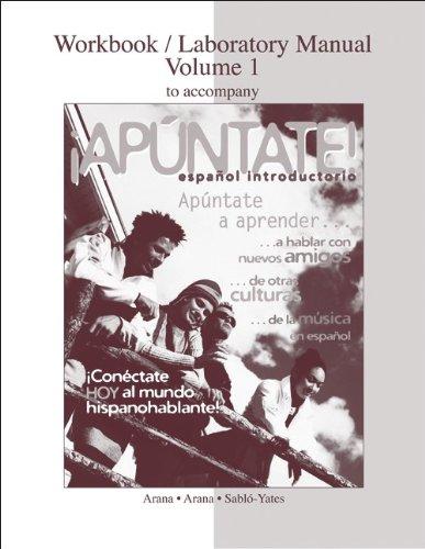 9780077289812: Workbook/Lab Manual Vol. 1 to accompany ¡Apúntate!