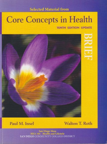 9780077290382: Selected Material from Core Concepts in Health - Brief Tenth Edition Update (San Diego Mesa HEA 101 Health and Lifestyle SDCCD)