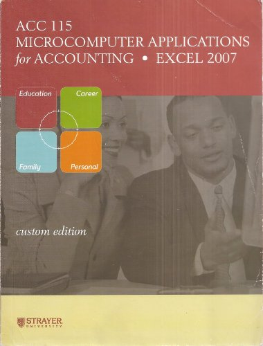 9780077290689: ACC 115: Microcomputer Applications for Accounting - Excel 2007 - Custom Edition (Taken from: The O'Leary Series: Microsoft Office Excel 2007 Introductory Edition by Timothy J. O'Leary)