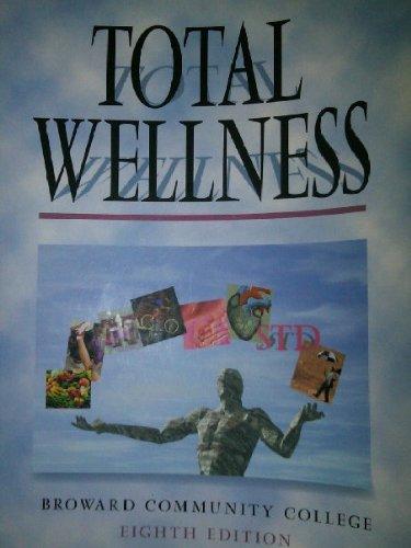 9780077292461: Total Wellness (Broward Community College)