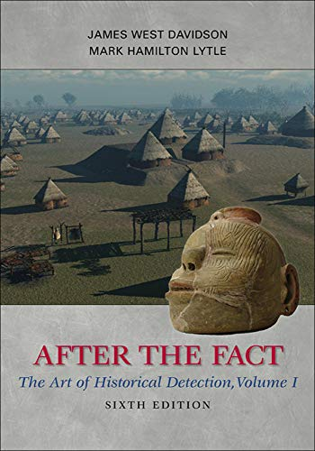9780077292683: After the Fact: The Art of Historical Detection, Volume I