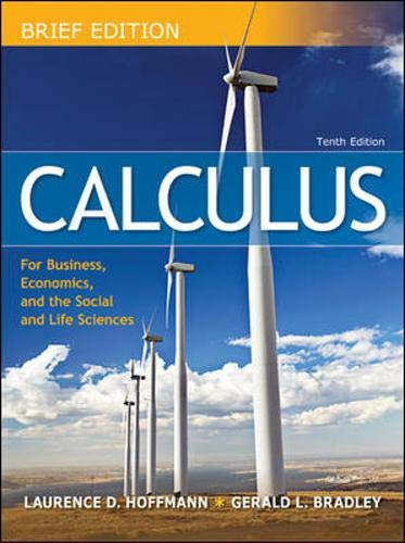 9780077292737: Calculus for Business, Economics, and the Social and Life Sciences, Brief