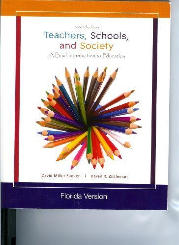 9780077293710: Teachers, Schools, and Society (A Brief Introduction to Education, Includes A reader and Casebook)