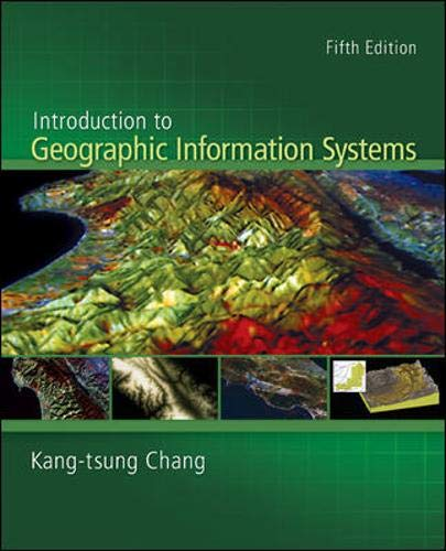 Introduction to Geographic Information Systems with Data: Chang, Kang-tsung