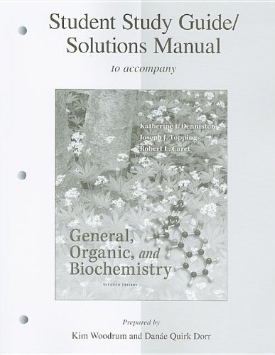 9780077296735: Student Study Guide/Solutions Manual General, Organic & Biochemistry