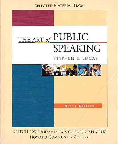 9780077296780: Selected Material from The Art of Public Speaking, 9th edition, Speech 105 Fundamentals of Public Speaking Howard Community College