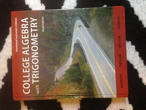 9780077297206: College Algebra With Trigonometry Annotated Instructor's Edition (Annotated Instructor's Edition)